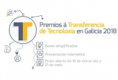 Abierto el plazo para presentar candidaturas a las Premios de Transferencia de Tecnoloxía en Galicia 2018
